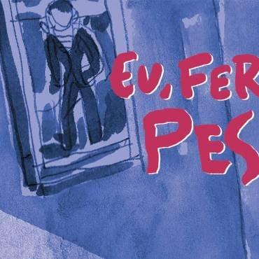 Eu, Fernando Pessoa – Animação por Guazzelli